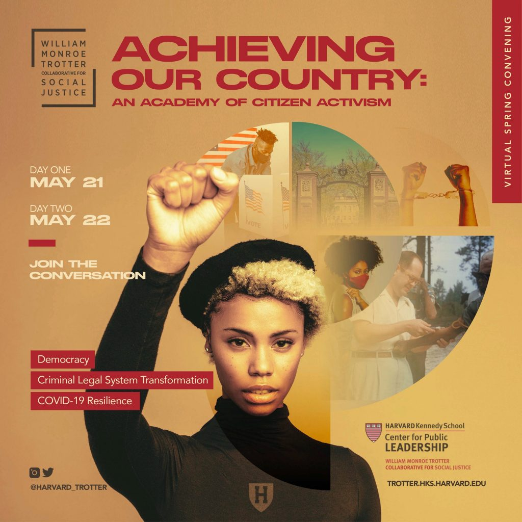"Poster for event named ""Achieving Our Country: An Academy of Citizen Activism"", being held virtually on May 21 and 22. Center of poster is a black woman wearing a black turtleneck and a black beret, holds her fist up in the air."